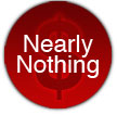 Nearly Nothing